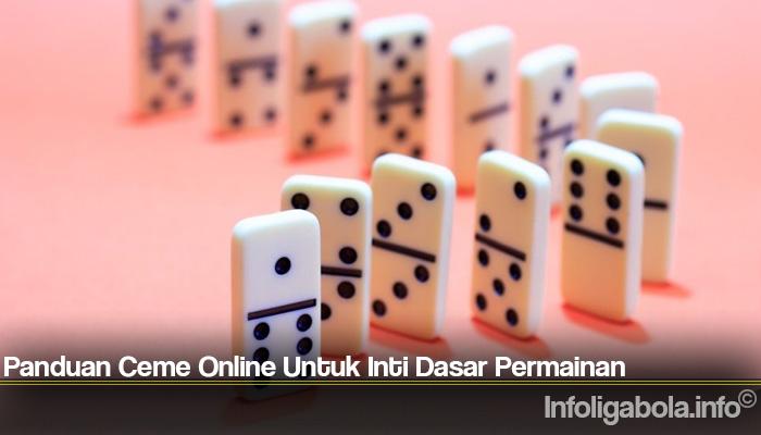 Panduan Ceme Online Untuk Inti Dasar Permainan
