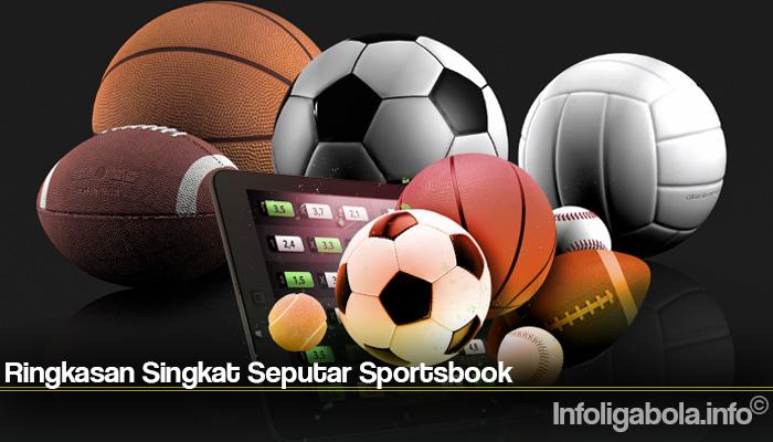 Ringkasan Singkat Seputar Sportsbook